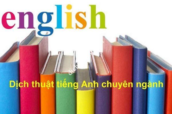 Dịch thuật tiếng anh chuyên ngành